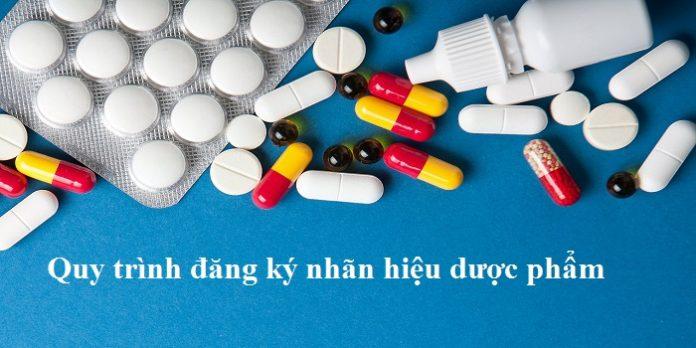 Quy trình đăng ký nhãn hiệu dược phẩm