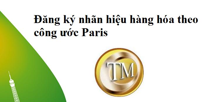 Đăng ký nhãn hiệu hàng hóa theo công ước Paris